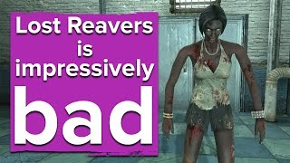 Lost Reavers is impressively bad