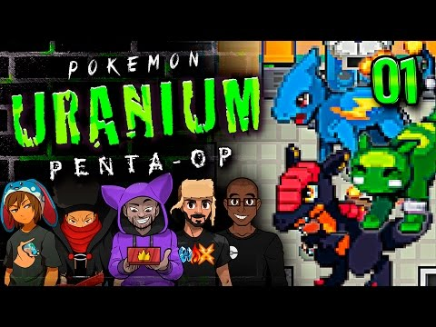 "Pokémon Uranium 5-Player Nuzlocke - Ep 1 ""SUPER OFFENSIVE"""