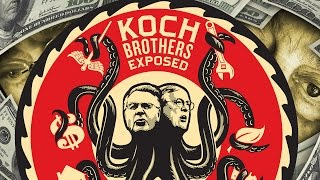 Koch Brothers EXPOSED: 2014 (ft. Bernie Sanders) • FULL DOCUMENTARY FILM • BRAVE NEW FILMS