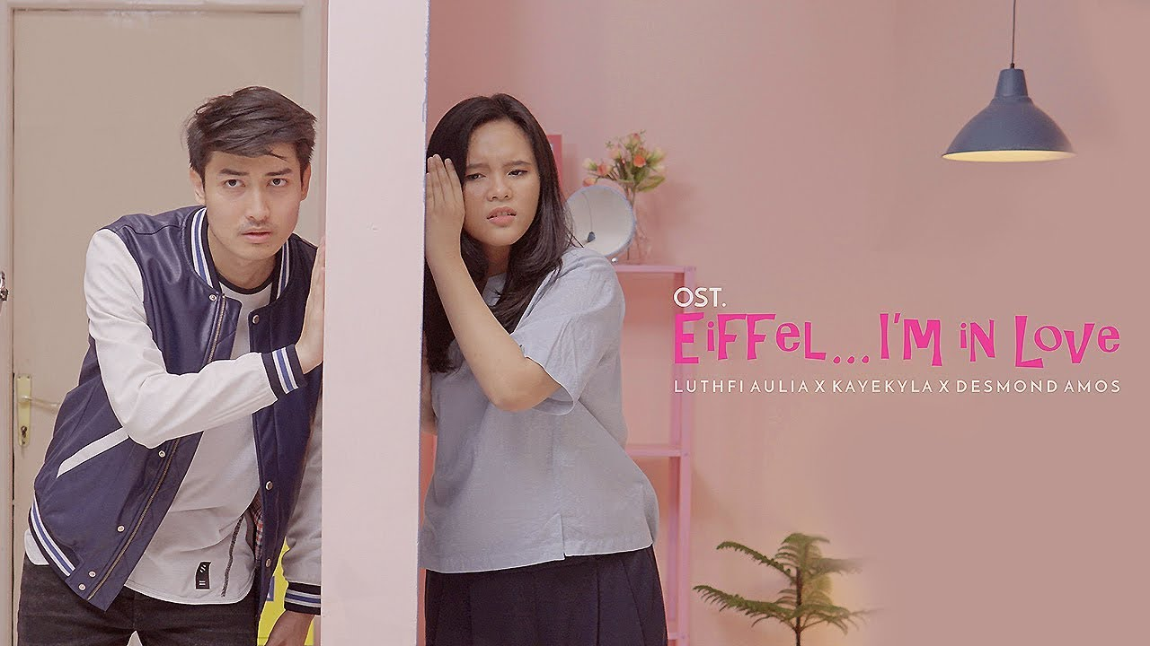 OST. EIFFEL ... I'M IN LOVE - Luthfi Aulia feat. KayeKyla & Desmond Amos (COVER)