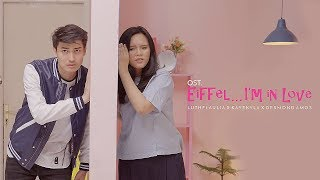 Download OST. EIFFEL ... I'M IN LOVE - Luthfi Aulia feat. KayeKyla & Desmond Amos (COVER) Mp3