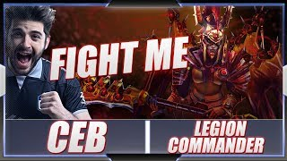 Ceb - Legion Commander | FIGHT ME !1!1! | New 7.23 Dota 2 Patch | Pro Immortal MMR Full Gameplay