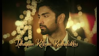 Idhayam Ketkum Kadhalukku | Atharva | Imaikka Nodigal | Download Link | WhatsApp status video