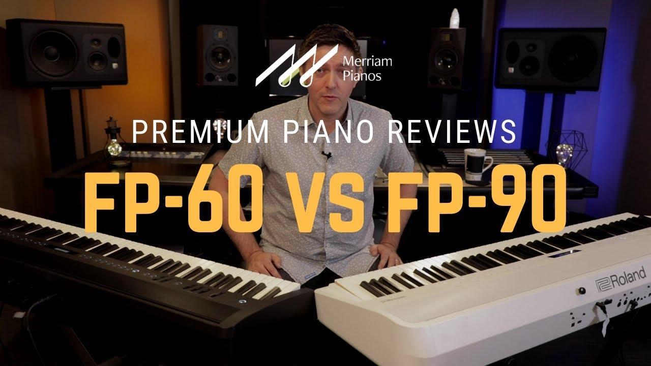 Roland Fp 60 Vs Fp 90 Digital Piano Comparison Review Demo Piano Partner 2 Bluetooth Youtube