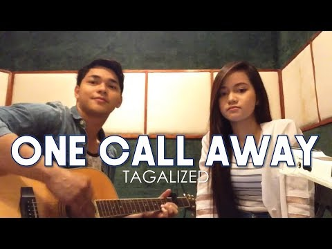 One Call Away Tagalog version (Isang Tawag Lang) | Arron Cadawas
