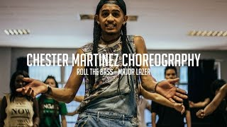 ROLL THE BASS - MAJOR LAZER ǀ CHESTER MARTINEZ CHOREOGRAPHY