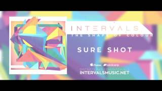 INTERVALS // SURE SHOT // THE SHAPE OF COLOUR