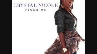 Crystal nicole pinch me now cover