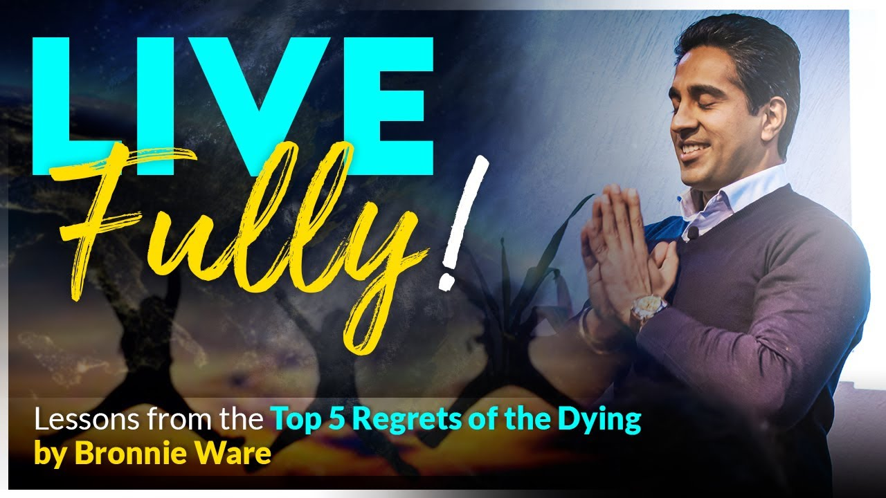 Top 5 regrets of the dying | Bronnie Ware | Reflections