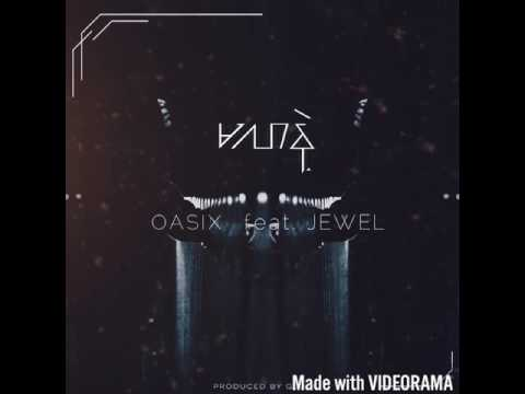 Ma Lar Nae Oasix Feat; Jewel