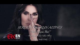 Serdem Coşkun Altıncı - Delimiyim Ben (2016) - Official Music Video