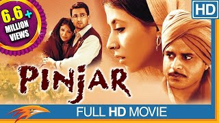 Pinjar Hindi Full Movie HD || Urmila Matondkar, Manoj Bajpai, Sanjay Suri || Eagle Hindi Movies