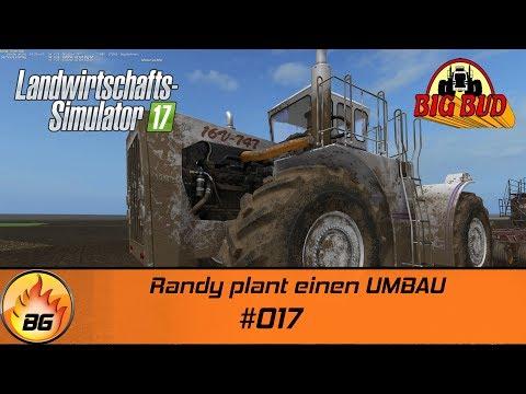 LS17 - Northern Alberta #017 | Randy plant einen UMBAU |  Let's Play [HD]