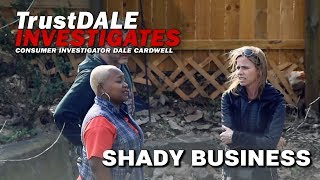 Shady Business - Ep. 8 TrustDALE Investigates
