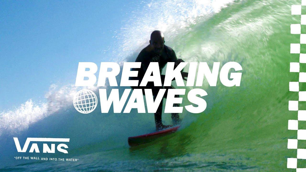 Breaking Waves: Race and Inclusivity | Surf | VANS