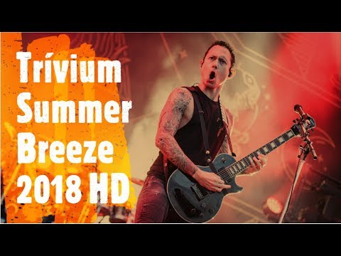 Trivium -  Summer Breeze 2018 HD