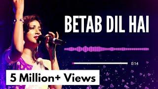 Betab Dil Hai | Phir Milenge | Shreya Ghoshal, Sonu Nigam | AVS