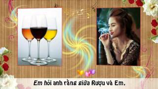 Rượu Và Em - Hàn Thư Sinh