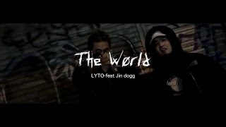 LYTO - The World feat.Jin Dogg