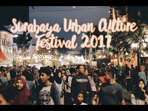 Surabaya Urban Culture Festival 2017 [PECAH!!!] • [MERIAH!!!]