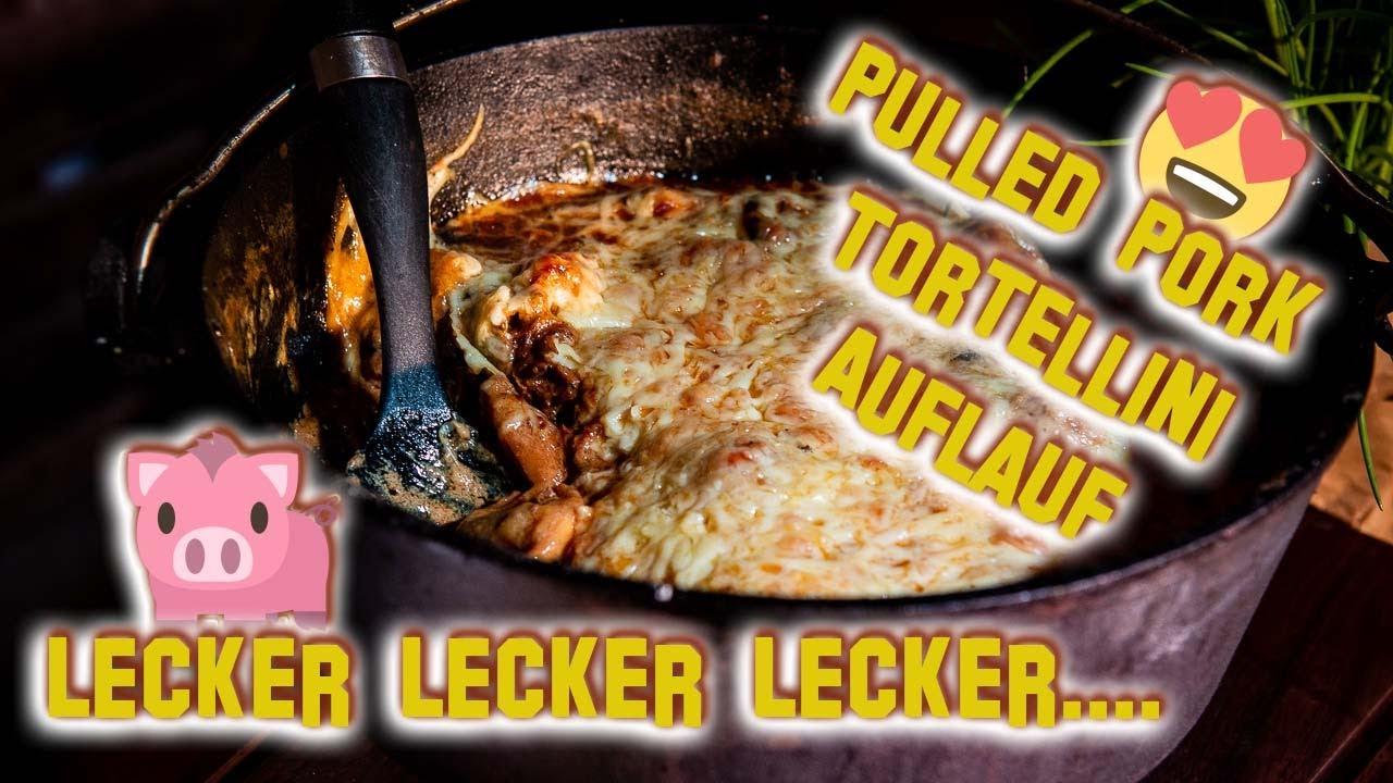 Folge 312- Mega Lecker! 🐷 PULLED PORK - TORTELLINI Auflauf 🍲 aus dem Dutch Oven 🥘