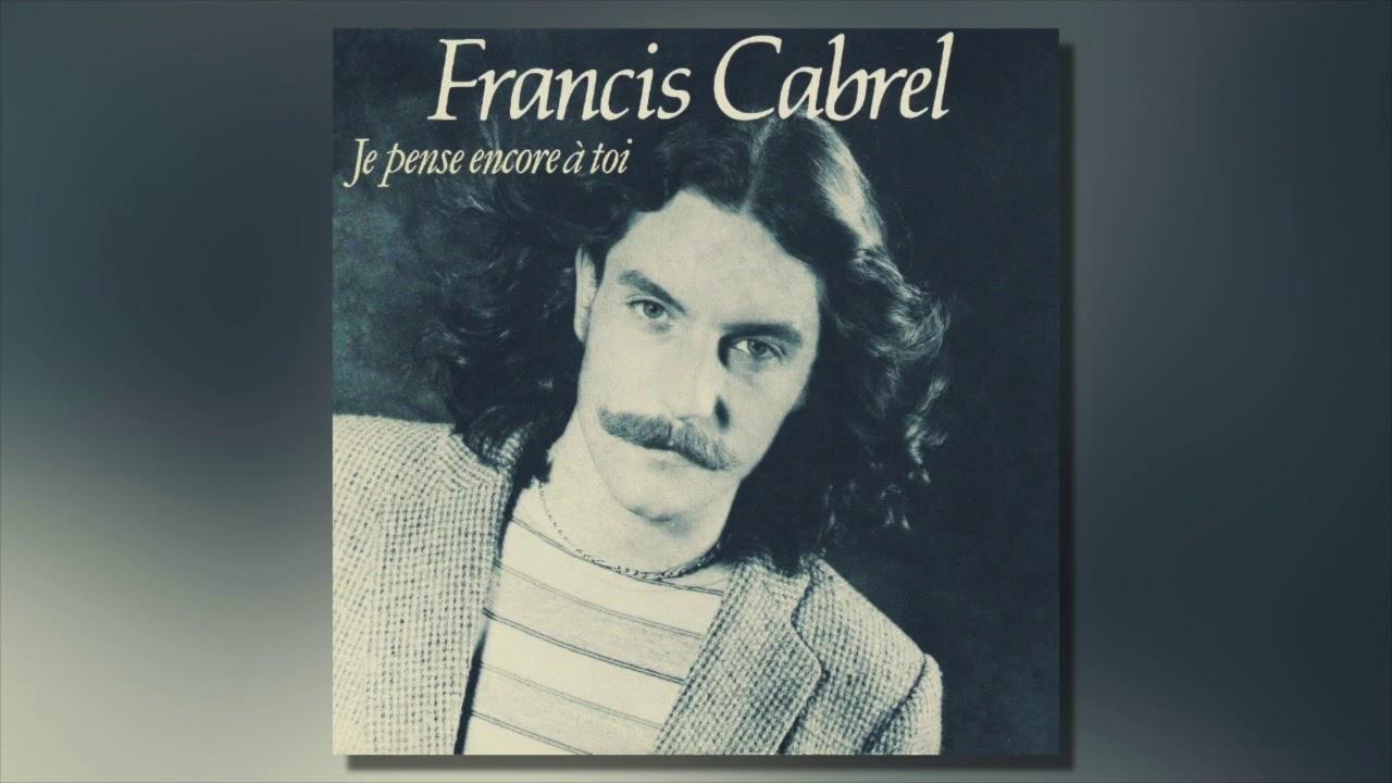 Francis Cabrel - Je Pense Encore  U00e0 Toi Chords