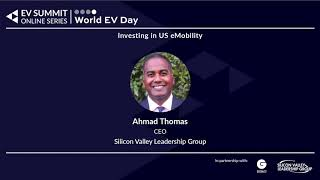 Ahmad Thomas, Silicon Valley Leadership Group - Investing in US eMobility Panel