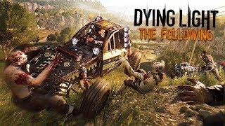 БЕСПОЩАДНАЯ ЗОМБИ-МАШИНА!! (Dying Light: The Following Прохождение #2)