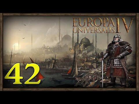 [42] Europa Universalis IV (Byzantium) Restore The Roman Empire  