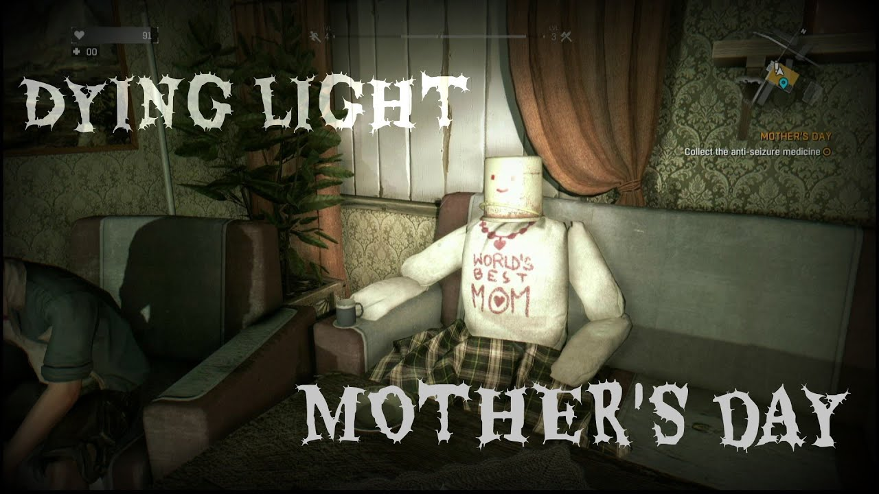 Dying Light Tower Sidequests Mother S Day Really