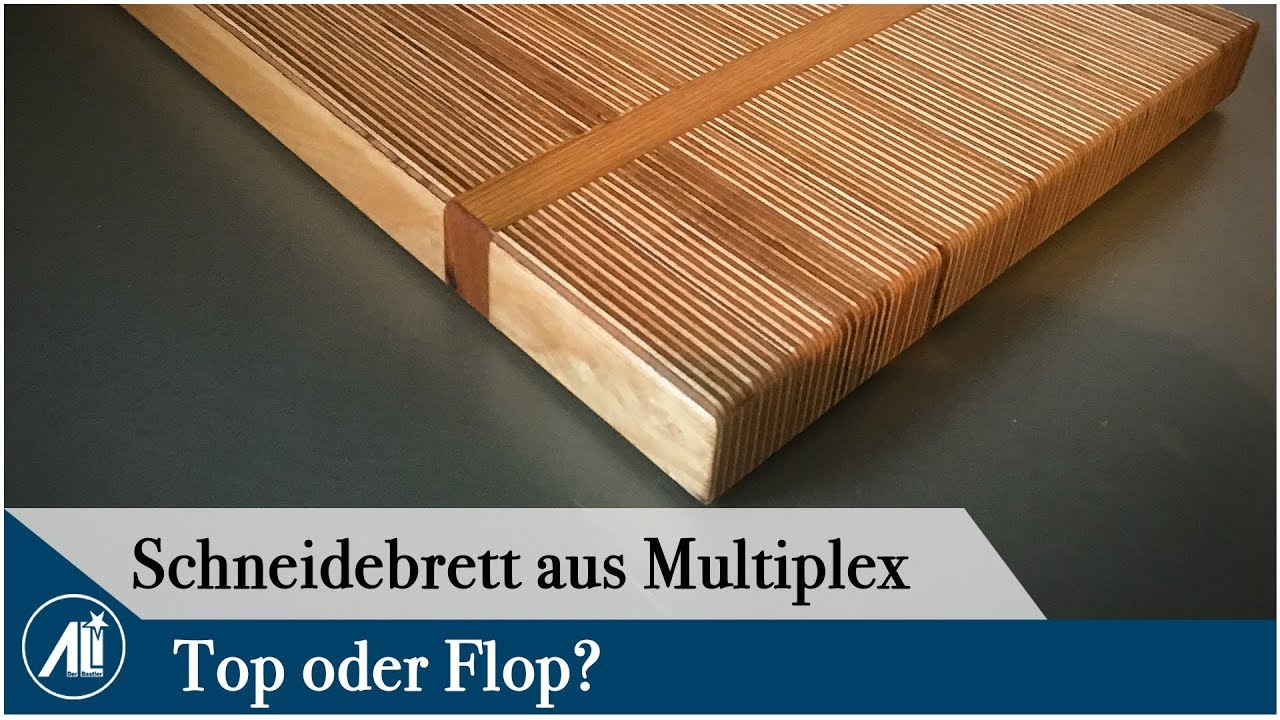 ✅ schneidebrett aus multiplex ⎮ darf man das? - youtube