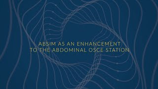 Using AbSim to Improve the Reliability and Validity of Abdominal OSCE Stations