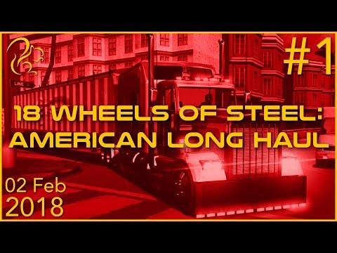 18 Wheels of Steel: American Long Haul | 2nd February 2018 | 1/4 | SquirrelPlus