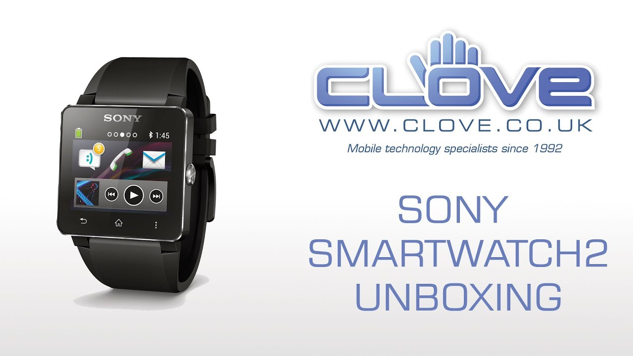 Sony SmartWatch 2 Unboxing - YouTube