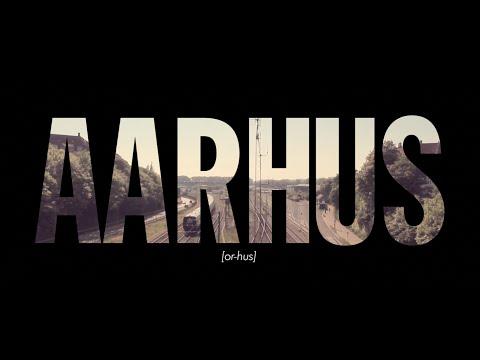 Aarhus - European Capital of Culture 2017