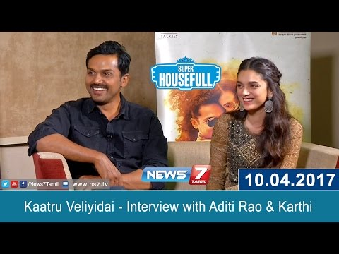 Kaatru Veliyidai - Interview with Aditi Rao & Karthi | News7 Tamil