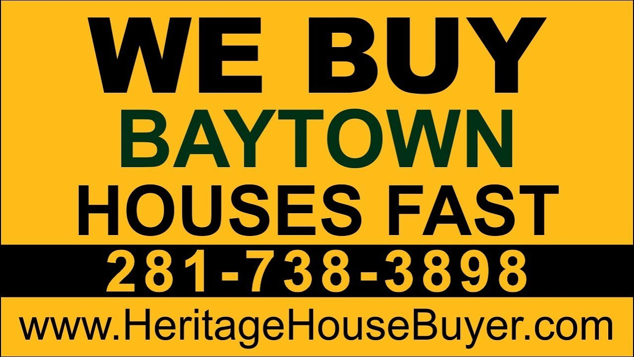 Sell My House Fast Baytown | Call 281-738-3898 | We Buy Houses Baytown