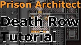 Death Row Tutorial | Prison Architect