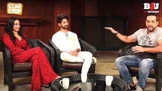 KABIR SINGH - Exclusive Interview   Shahid Kapur & Kiara Advani   B4U Star Stop
