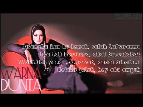 Dato' Siti Nurhaliza-Warna Dunia lirik