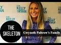Celebrity Family of Gwyneth Paltrow