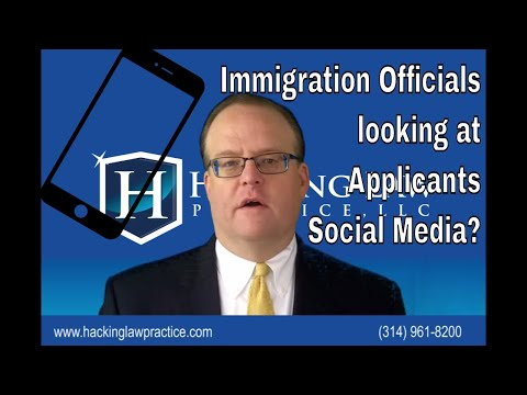 Do immigration officials look at applicant's social media profiles?