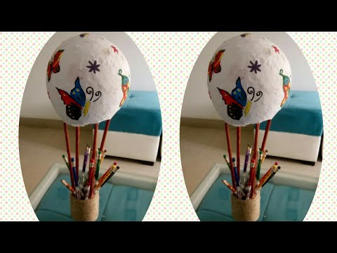Craft hot air balloon  (pen/pencil holder) from waste material