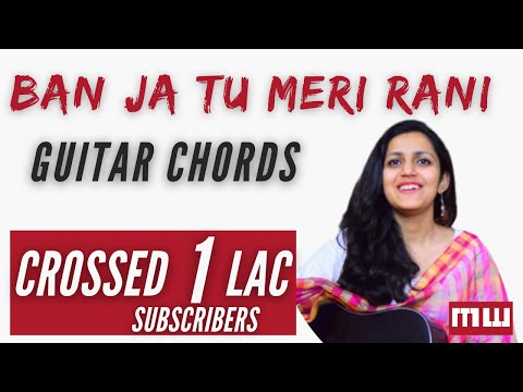 Ban ja tu meri rani | Full Guitars Chords | for beginners | Vidhya balan