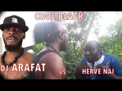 EPS 1 : COOL BLACK Et Dj ARAFAT Contre HERVE NAI