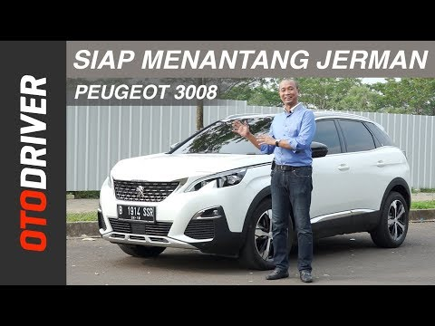 Peugeot 3008 2018 Review Indonesia | OtoDriver