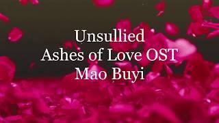 Unsullied (不染) - Mao Buyi- Sub español