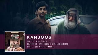Kanjoos Full Song | Mika Singh | Gulabo Sitabo Movie Song | Gulabo Sitabo