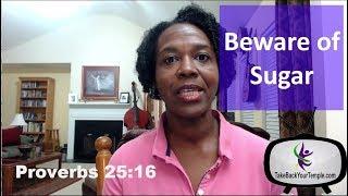 Beware of Sugar (Biblical Weight Loss Motivation)