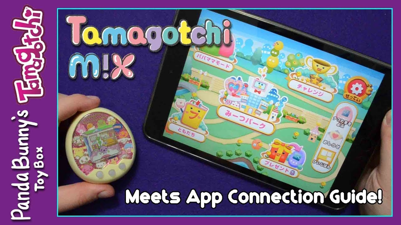 How To Connect The Tamagotchi M X To The Meets App Pandabunny Youtube